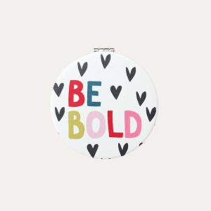 Be Bold Pocket Mirror