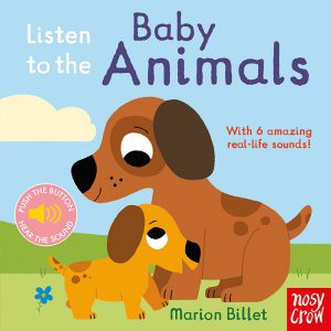Listen to the Baby Animals by Marion Billet