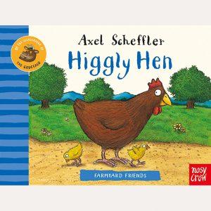 Higgly Hen by Axel Scheffler