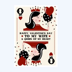 Wife & Queen Valentine's Day Card