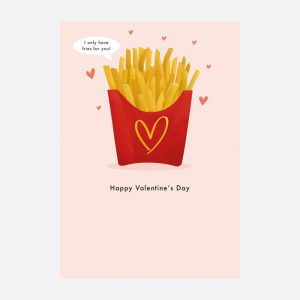 Fries Valentine's Day Card