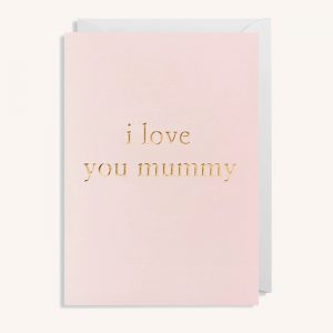 I Love You Mummy Card