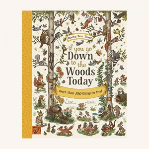 If You Go Down to the Woods Today Book