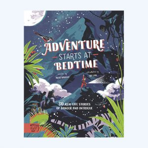 Adventure Starts at Bedtime Book